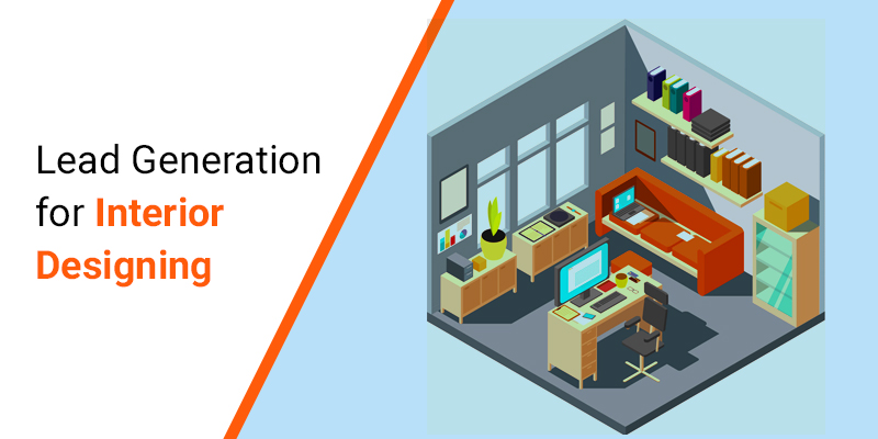 Lead generation for Interior Design